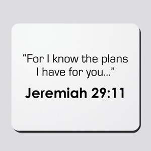 Jeremiah 29:11 (Design 3) Mousepad