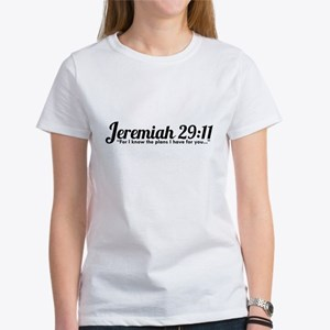 Jeremiah 29:11 (Design 4) Women's T-Shirt