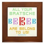 All Your Bratsche are Belong to Us Framed Tile