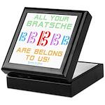 All Your Bratsche are Belong to Us Keepsake Box