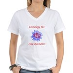 Cosmology 101 Women's V-Neck T-Shirt
