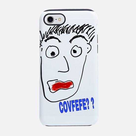 COVFEFE? ? iPhone 7 Tough Case