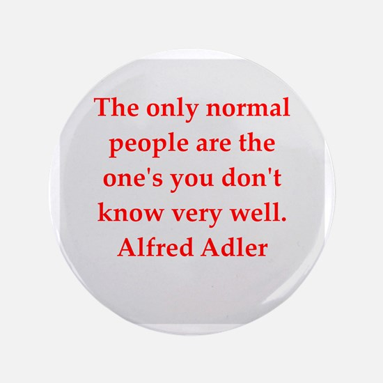 "Alfred Adler quotes 3.5"" Button"