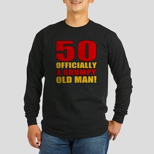 Grumpy 50th Birthday Long Sleeve Dark T-Shirt