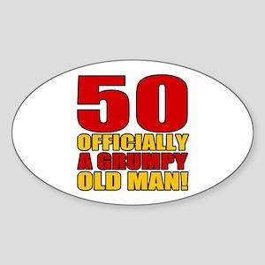 Grumpy 50th Birthday Sticker (Oval)