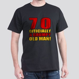 Grumpy 70th Birthday Dark T-Shirt