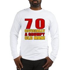 Grumpy 70th Birthday Long Sleeve T-Shirt