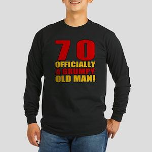 Grumpy 70th Birthday Long Sleeve Dark T-Shirt