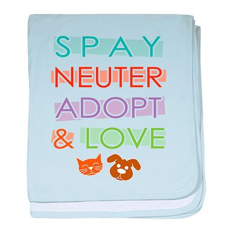 Spay Nueter Adopt Love baby blanket