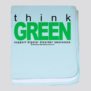 Bipolar Disorder Think Green baby blanket