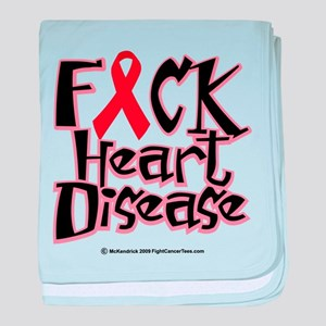Fuck Heart Disease baby blanket