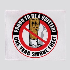 Proud To Be A Quitter One Yea Throw Blanket
