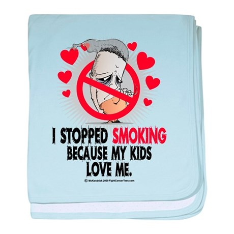 Stopped Smoking Kids baby blanket