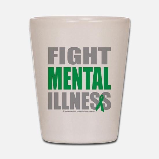 Fight Mental Illness Shot Glass