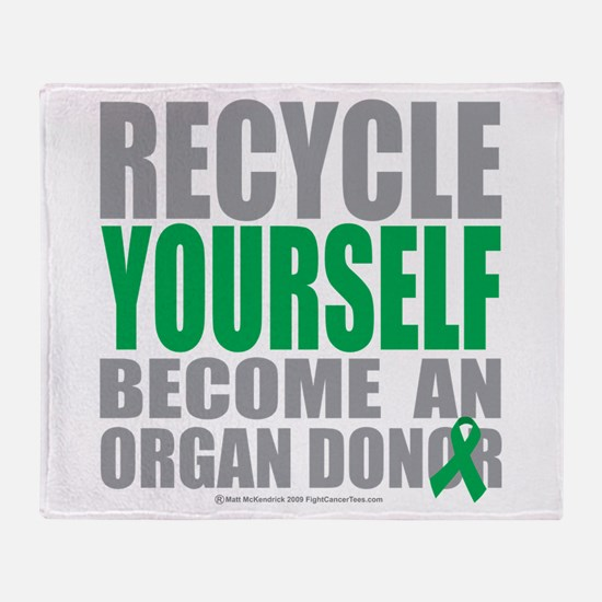 Organ Donor Recycle Yourself Throw Blanket