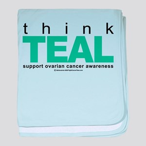Ovarian Cancer THINK TEAL baby blanket