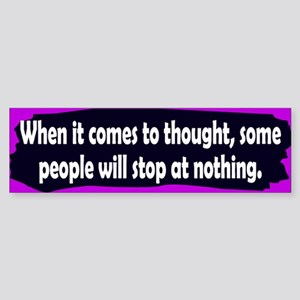 thought... Bumper Sticker