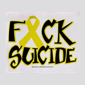 Fuck Suicide Throw Blanket