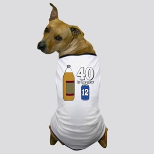 40 is the New 12 Dog T-Shirt