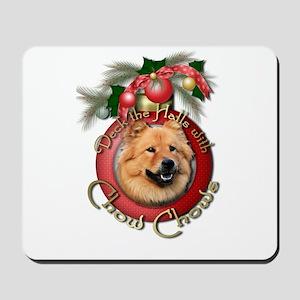 Christmas - Deck the Halls - Chows Mousepad