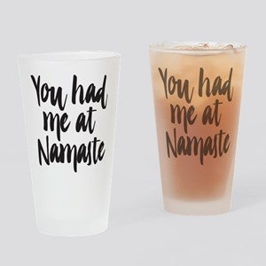 You Had Me At Namaste Drinking Glass