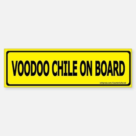 Voodoo Chile on Board Bumper Bumper Bumper Sticker