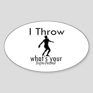 I Throw Sticker (Oval)