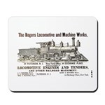 Rogers Locomotive Works 1870 Mousepad