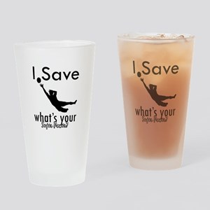 I Save Drinking Glass