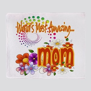Most Amazing Mom Throw Blanket
