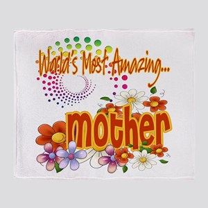 Most Amazing Mother Throw Blanket