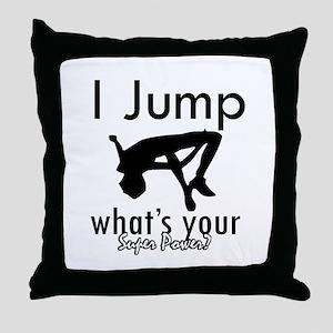 I Jump Throw Pillow