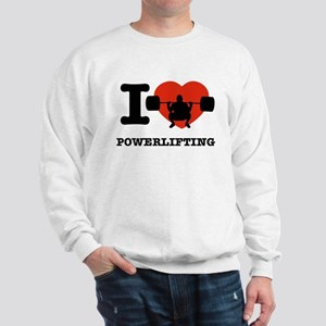 I love Power lifting Sweatshirt