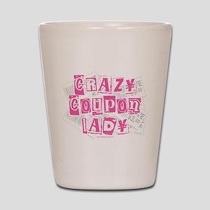 Crazy Coupon Lady Shot Glass