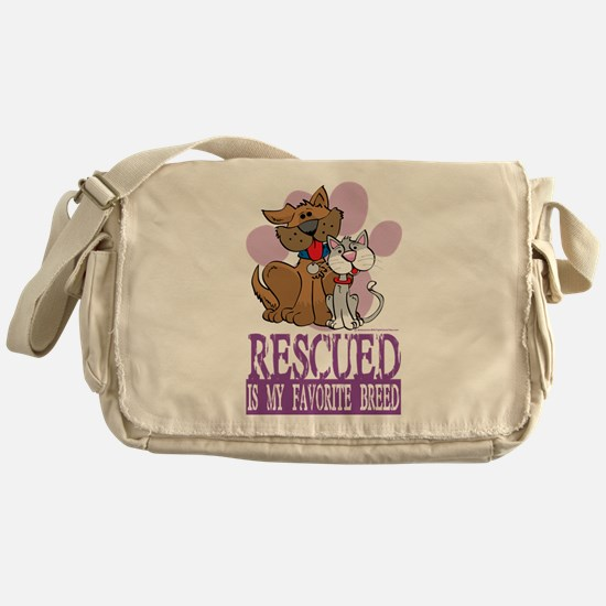 Rescued Is My Favorite Breed Messenger Bag