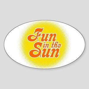 Fun In The Sun Oval Sticker