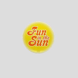 Fun In The Sun Mini Button