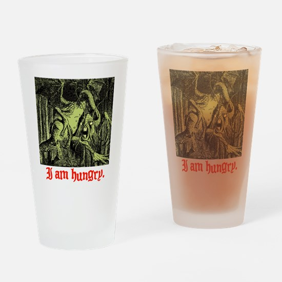 I AM HUNGRY. Drinking Glass