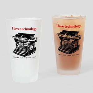 I love technology. Drinking Glass