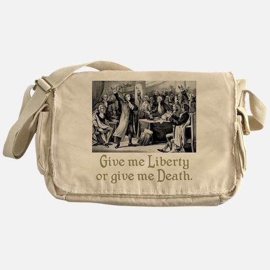 Give me Liberty... Messenger Bag