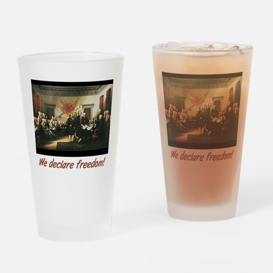 We declare freedom! Drinking Glass
