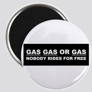 GAS GAS OR GAS Magnet