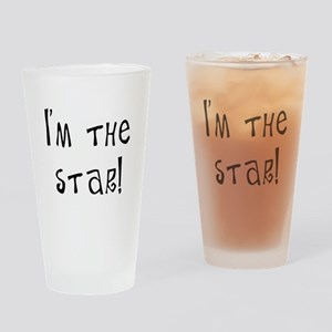 i'm the star Drinking Glass