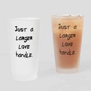 larger love handle Drinking Glass