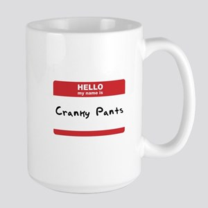 Hello My Name Is Cranky Pants Large Mug