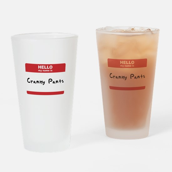 Hello My Name Is Cranky Pants Drinking Glass