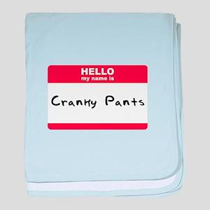 Hello My Name Is Cranky Pants baby blanket