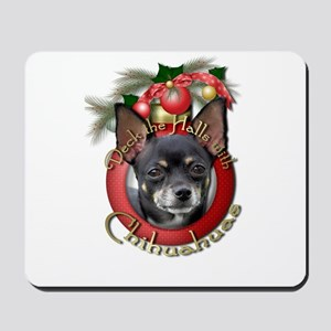 Christmas - Deck the Halls - Chihuahuas Mousepad