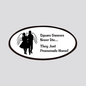 Square Dancers Never Die Patches