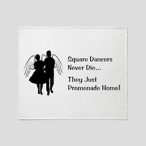 Square Dancers Never Die Throw Blanket